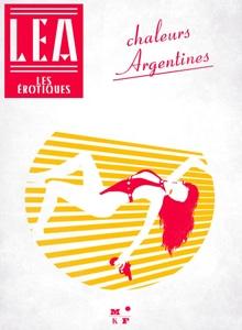 Chaleurs argentines - Les érotiques