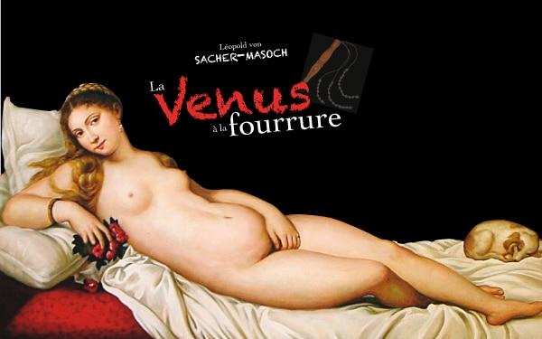 Venus à la fourrure-Les érotiques