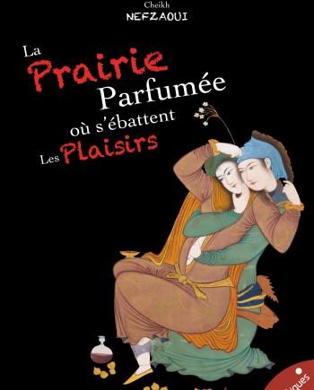 La Prairie parfumée-Les érotiques