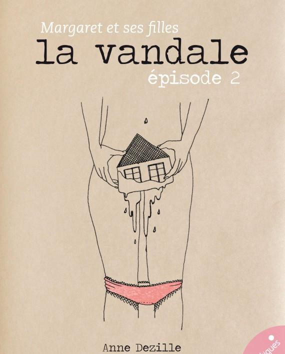 La vandale - Les érotiques