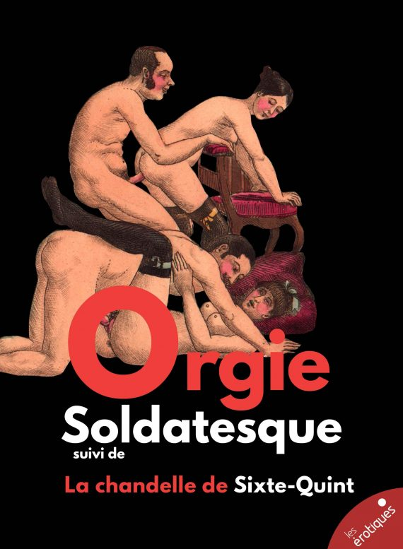 Orgie soldatesque - gang bang - groupe
