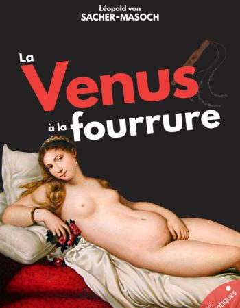 La Vénus à la fourrure - Les érotiques