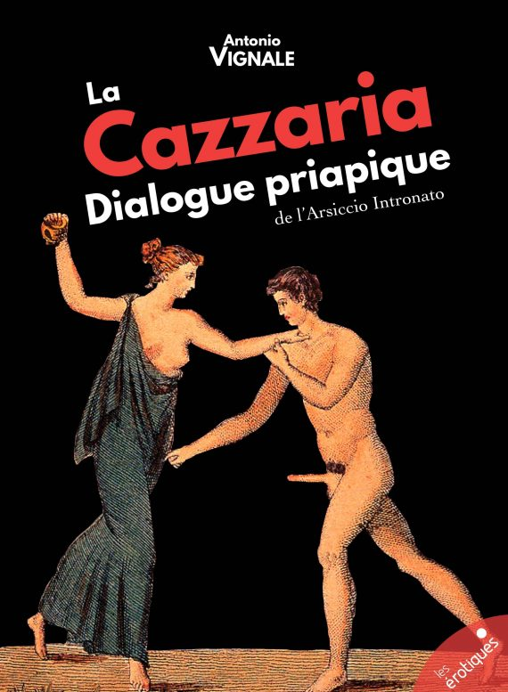La cazzaria, dialogue priapique