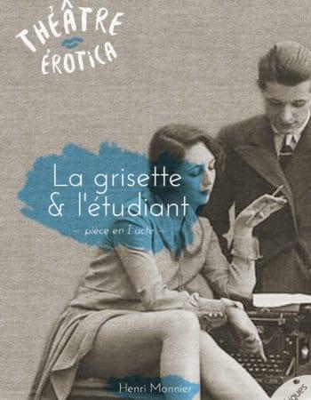La Grisette et l'étudiant - Les érotiques