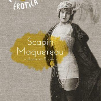 Scapin Maquereau - Les érotiques