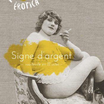 Signe d'Argent - Les érotiques